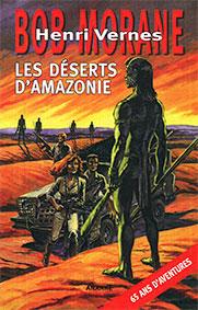 LES DÉSERTS D'AMAZONIE