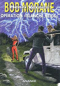 OPÉRATION BLANCHE NEIGE